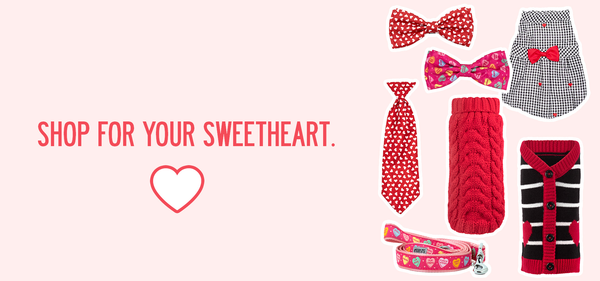 Shop for your sweetheart.